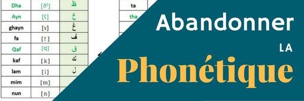 apprendre l'arabe pour se rapprocher d'Allah et Abandonner la phonetique
